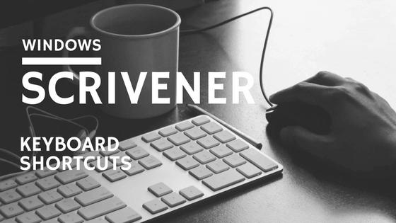 Scrivener Keyboard Shortcuts for Windows